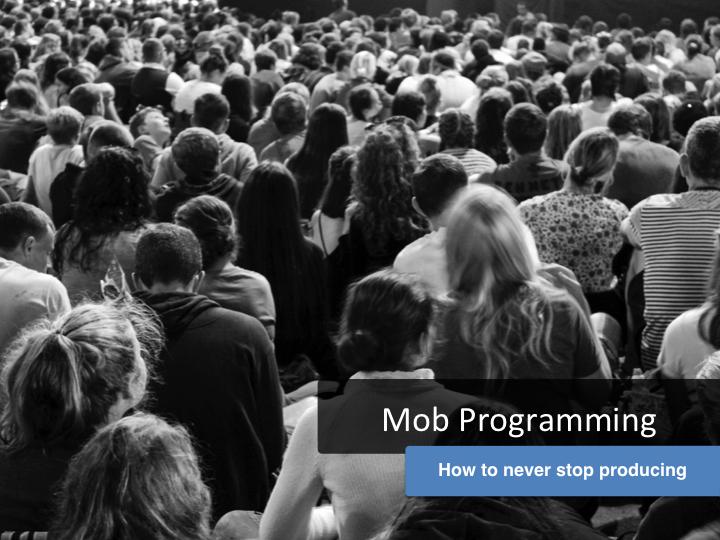 Mob Programming v1.0 - Conférence-08 03 2016